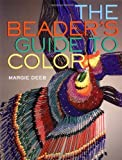 Deeb, Margie: The Beader&#39;s Guide to Color