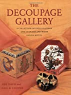 The Decoupage Gallery: A Collection of Over…