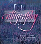 Digital Calligraphy: How to Create Perfect…