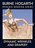 Hogarth, Burne: Dynamic Wrinkles and Drapery