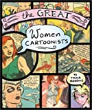 Robbins, Trina: The Great Women Cartoonists