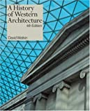 Watkin, David: A History of Western Architecture