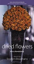 Dried Flowers by Hilary Mandleberg
