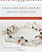 Chain and Bead Jewelry Creative Connections:…