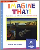 Imagine That!: Activities and Adventures in…