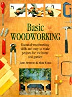 Basic Woodworking by James Summers