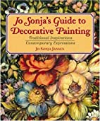 Jo Sonja's Guide to Decorative Painting:…