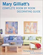 Mary Gilliatt's Complete Room by Room…