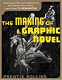 Rollins, Prentis: The Making of a Graphic Novel/ The Resonator: Double-Sided Flip Book