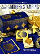 The Complete Guide to Rubber Stamping:…