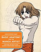 Basic Anatomy for the Manga Artist:…