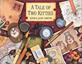 Smith, Linda Jane: A Tale of Two Kitties
