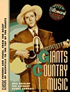 Giants Of Country Music by Neil Haislop