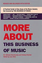 More About This Business of Music by M.…
