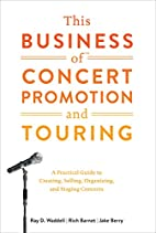 This Business of Concert Promotion and…