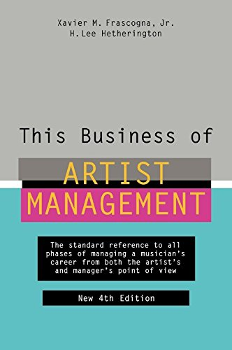 this-business-of-artist-management-the-standard-reference-to-all-phases-of-managing-a-musicians-career-from-both-the-artists-and-managers-point-of-view