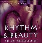 Rhythm and Beauty by Rocky Maffit