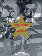 Hollywood Hoopla: Creating Stars and Selling…
