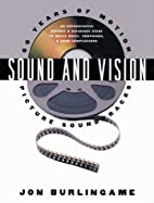 Sound and Vision: 60 Years of Motion Picture…