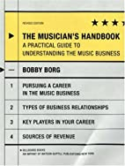 The Musician's Handbook, revised edition: A…
