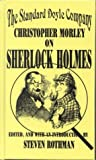 Rothman, Steven: The Standard Doyle Company: Christopher Morley on Sherlock Holmes