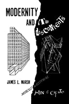 Modernity and Its Discontents by James L.…