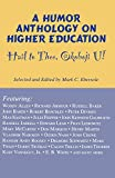 Ebersole, Mark C.: Hail to Thee, Okoboji U!: A Humor Anthology on Higher Education