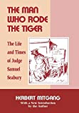 Mitgang, Herbert: The Man Who Rode the Tiger: The Life and Times of Judge Samuel Seabury