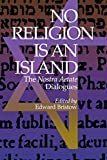 Bristow, Edward: No Religion Is an Island: The Nostra Aetate Dialogues