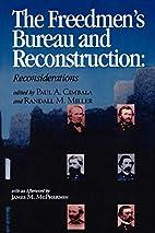 The Freedmen's Bureau and Reconstruction…