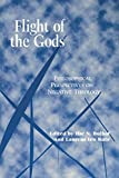 Bulhof, Ilse Nina: Flight of the Gods: Philosophical Perspectives on Negative Theology