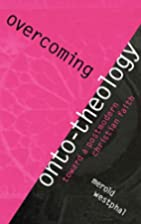 Overcoming Onto-Theology: Toward a…