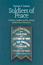 Soldiers of Peace: Civl War Pacificism and…