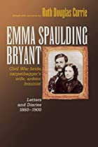 Emma Spaulding Bryant : Civil War bride,…