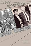 Berrigan, Daniel: The Trial of the Catonsville Nine