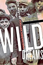 Wild Dreams: The Best of Italian Americana…