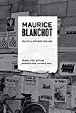 Maurice Blanchot: Political Writings, 1953-1993 (French Voices (Fordham))