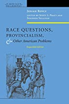 Race questions, provincialism, and other…