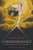 Cybertheology: Thinking Christianity in the…