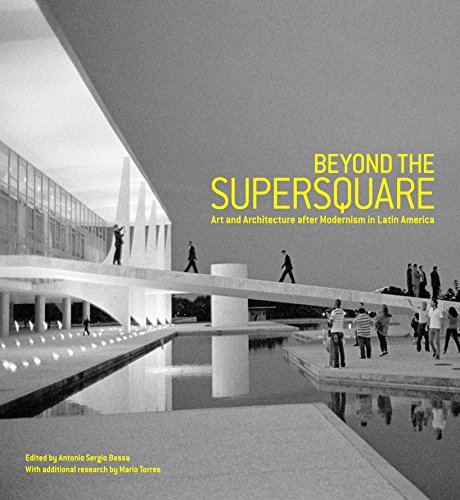 beyond-the-supersquare-art-and-architecture-in-latin-america-after-modernism