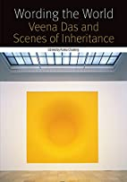 Forms of living : Veena Das and scenes of…