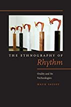 The ethnography of rhythm : orality and its…