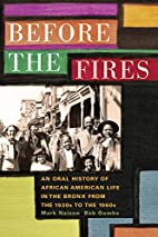 Before the fires : an oral history of…