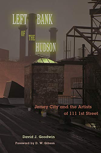 left-bank-of-the-hudson-jersey-city-and-the-artists-of-111-1st-street