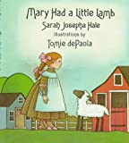 Hale, Sarah Josepha Buell: Mary Had a Little Lamb