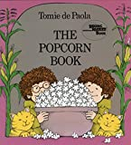 De Paola, Tomie: The Popcorn Book
