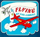 Flying by Gail Gibbons