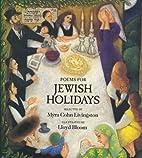 Poems for Jewish Holidays by MYRA LIVINGSTON