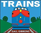Gibbons, Gail: Trains