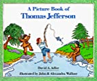 A Picture Book of Thomas Jefferson (Picture…